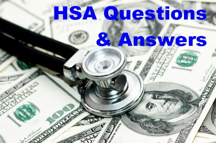 Health Savings Account – Questions & Answers